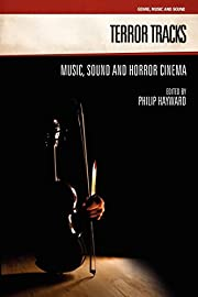 Terror Tracks: Music, Sound and Horror…
