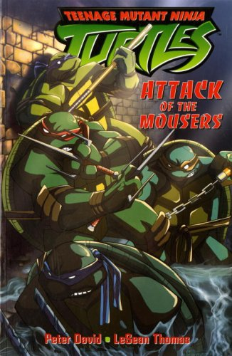 Teenage Mutant Ninja Turtles: Attack of the Mousers (Teenage Mutant Ninja Turtles (Titan Books)) (v. 1), David, Peter