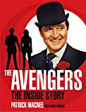 The Avengers : the inside story / Patrick Macnee with Dave Rogers