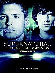 Supernatural: The Official Companion: Season 2