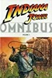 Indiana Jones omnibus. [series editors, Mike Richardson, Diana Schutz, Ryder Windham]