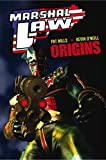 Marshal Law: Origins (Marshal Law (Graphic Novels))