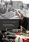 First Principles: The Official Biography of Keith Duckworth
