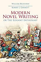 Modern Novel Writing: Or The Elegant…