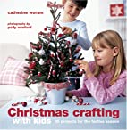 Christmas Crafting with Kids: 35 Projects…
