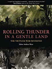 Rolling Thunder in a Gentle Land: The…