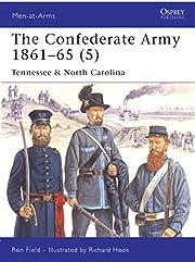 The Confederate Army 1861-65, Vol. 5:…