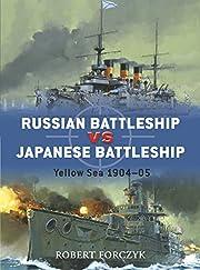 Russian Battleship vs Japanese Battleship:…