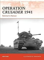 Operation crusader 1941 : Rommel in retreat…