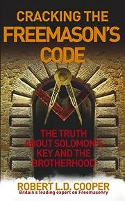 Cracking the Freemason's Code: The Truth…
