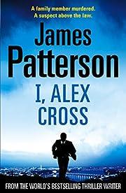 I, Alex Cross por James Patterson