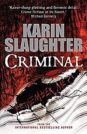 Criminal de Karin Slaughter