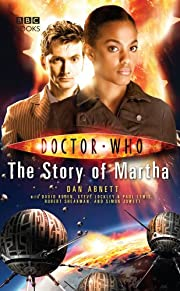The Story of Martha (Doctor Who) by Dan…