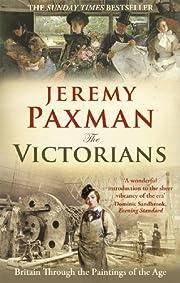 The Victorians: Britain Through the…