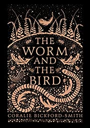 The Worm and the Bird by Coralie…