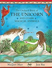 The Orchard Book of the Unicorn and Other…