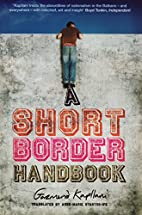 A Short Border Handbook by Gazmend Kapllani
