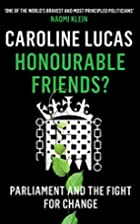 Honourable Friends?: Parliament and the…