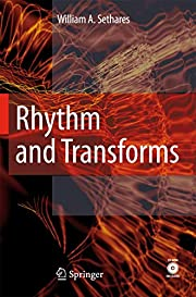 Rhythm and transforms de William A. Sethares