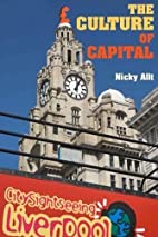 The Culture of Capital by Nicky Allt
