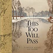 This Too Will Pass: A Helen Exley Giftbook…