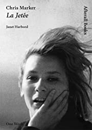 Chris Marker: La Jetee (Afterall Books / One…