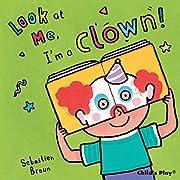 Look at Me: I'm a Clown! – tekijä:…