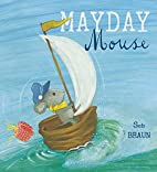 Mayday Mouse (Child's Play Library) by…