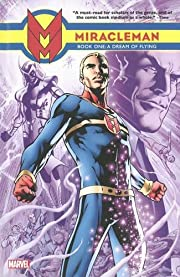 Miracleman, Book 1: A Dream Of Flying por…
