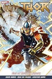 Thor Vol. 1: God Of Thunder Reborn por Jason…