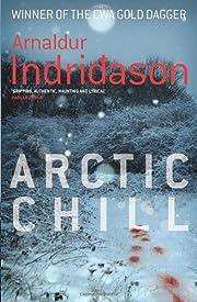 Arctic Chill – tekijä: Arnaldur…