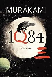 1Q84: Book 3 av Haruki Murakami