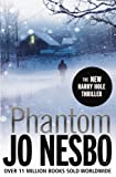 Phantom: A Harry Hole thriller (Oslo Sequence 7) (Harry Hole 9)