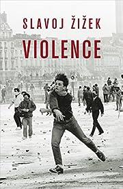 Violence : six sideways reflections von…