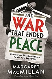 The War that Ended Peace How Europe…