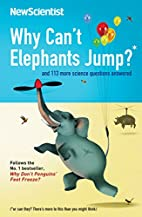 Why Can't Elephants Jump? and 113 more…