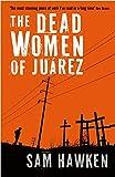 The Dead Women of Juarez