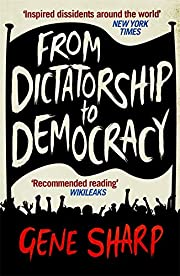 From Dictatorship to Democracy – tekijä:…