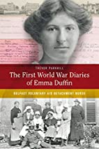 The First World War Diaries of Emma Duffin:…