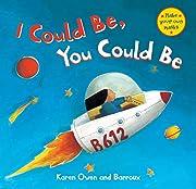 I Could Be, You Could Be PB av Karen Owen