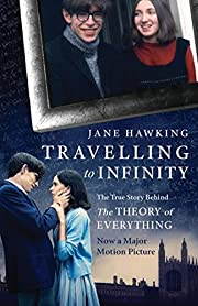 Travelling to Infinity por Jane Hawking