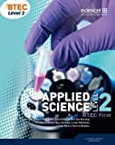 BTEC Level 2 First Applied Science Student Book