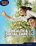 BTEC Level 3 National Health and Social Care: Student Book 2 (Level 3 BTEC National Health and Social Care)
