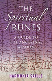 The Spiritual Runes: A Guide to the…