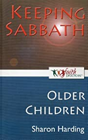 Keeping Sabbath [Older Children] (Faith…
