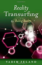 Reality Transurfing 4: Ruling Reality af…