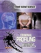 Criminal Profiling (Crime Scene Science) by…