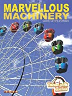 Mavellous Machinery (Theme Park Science) by…