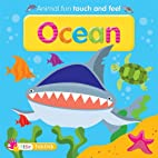 Ocean (touch and feel) by Ltd. ticktock…