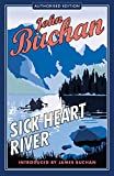 Sick Heart River (1941) (Book) written by John Buchan